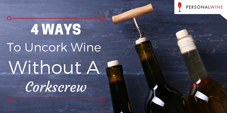 4 ways to uncork wine without a corkscrew