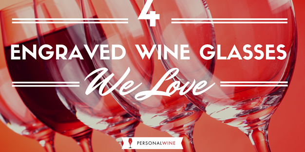 Personalized Wine Glasses We Love