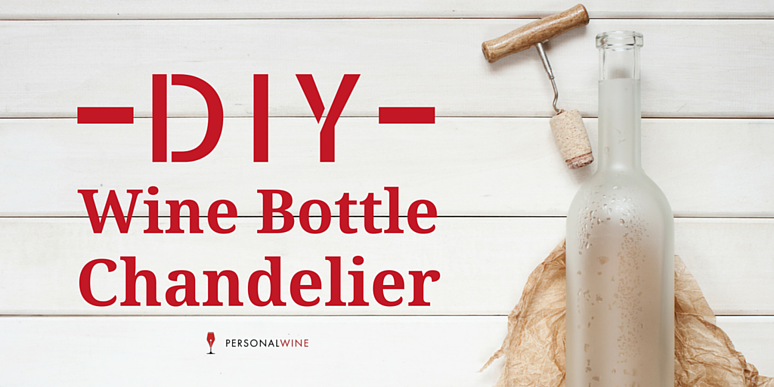 How to Make a Chandelier from Old Wine Bottles - Wine Bottle Chandelier