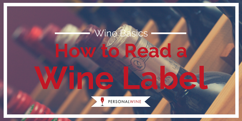 How to read a wine label.