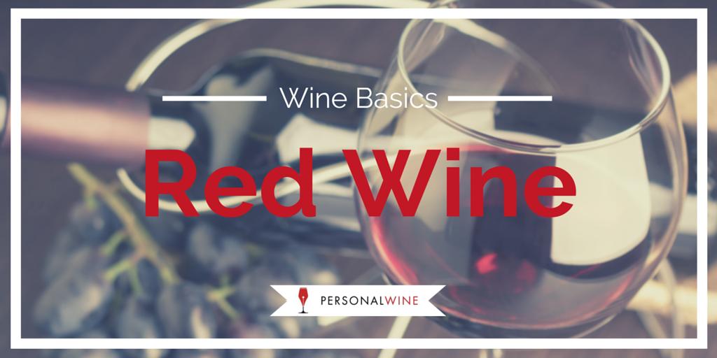 Wine Basics: Red Wine