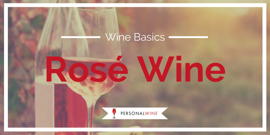 Wine Basics: Rose Wine