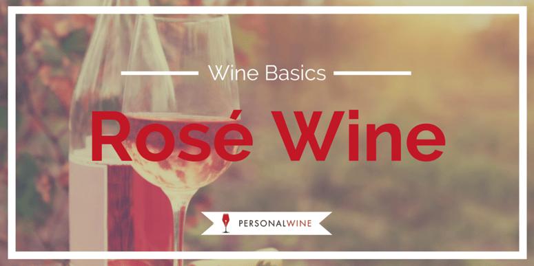 Wine Basics: Rose Wine