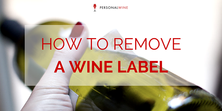 How to Remove a Wine Label